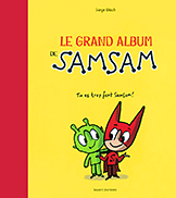 Le grand album de Samsam, Tome 1